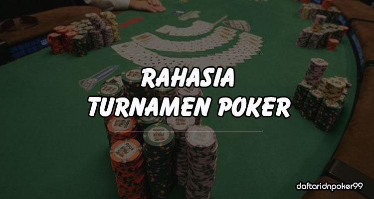 Rahasia Untuk Mudah Menang Turnamen IDN Poker