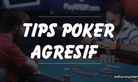 Tips-Bermain-Agresif-Di-Poker-Online